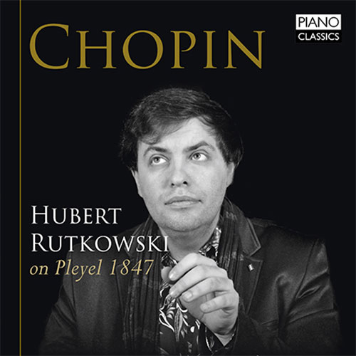 Rutkowsky plays Chopin on Pleyel